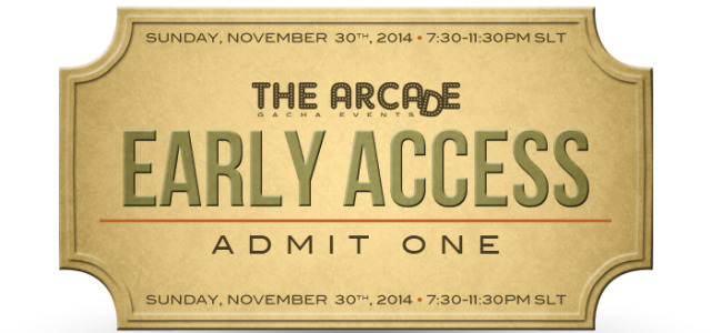 The Arcade Gacha Events – December 2014 Early Access Pass