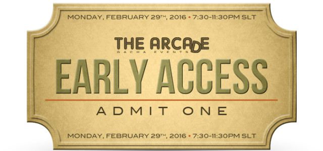 THE ARCADE GACHA EVENTS – March 2016 EARLY ACCESS PASS