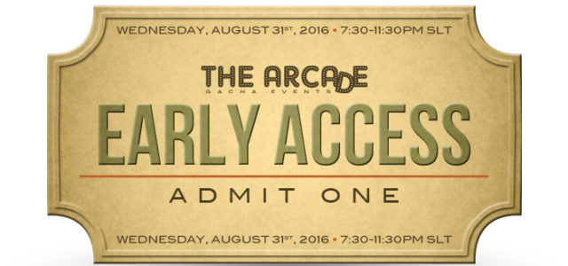THE ARCADE GACHA EVENTS – September 2016 EARLY ACCESS PASS